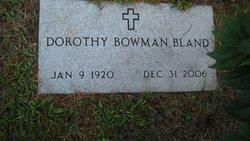 Dorothy <i>Bowman</i> Bland