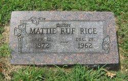 Mattie <i>Ruf</i> Rice