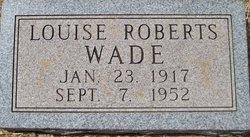 Louise <i>Roberts</i> Wade