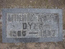 Minnie <i>Hove</i> Dyer