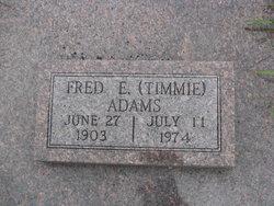 Fred E. Timmie Adams