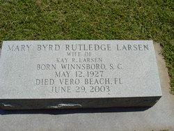 Mary Byrd <i>Rutledge</i> Larsen