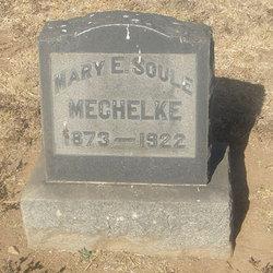 Mary E. <i>Soule</i> Mechelke