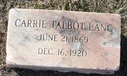 Carrie <i>Talbot</i> Lang