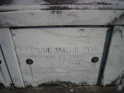 Claude Taylor Dyar
