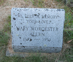 Mary A. <i>Worcester</i> Allen