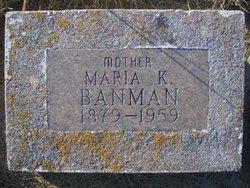Mrs Maria K Banman