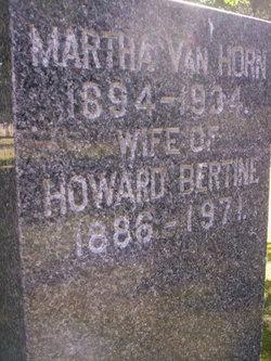 Martha <i>Van Horn</i> Bertine