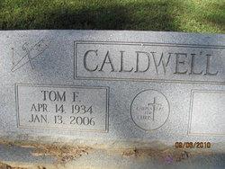 Tom F Caldwell