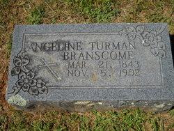 Angeline <i>Turman</i> Branscome