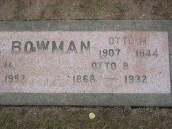 Otto Marion Bowman