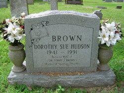 Dorothy Sue <i>Hudson</i> Brown
