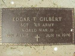 Sgt Edgar T Gilbert
