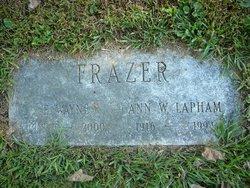 Ann W. <i>Lapham</i> Frazer