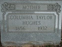 Columbia Taylor Hughes