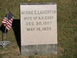 Minnie E. <i>Laughton</i> Eddy