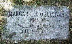 Margaret E <i>O'Sullivan</i> Dennin