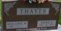 Bernie E. Thayer