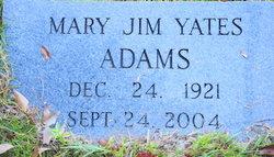 Mary Jim <i>Yates</i> Adams