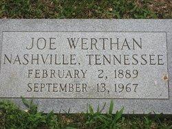 Joseph Joe Werthan