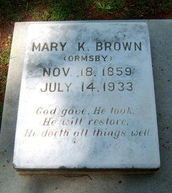 Mary Katherine <i>Ormsby</i> Brown