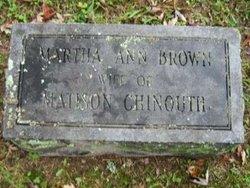 Martha Ann <i>Brown</i> Chinouth