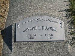 Joseph F Dunder