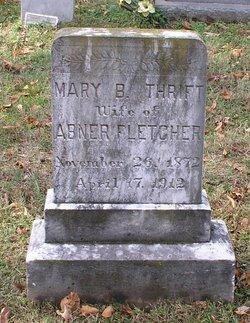 Mary B <i>Thrift</i> Fletcher