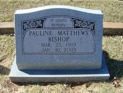 Pauline Victoria Polly <i>Matthews</i> Bishop