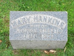Mary <i>Hankins</i> Angell