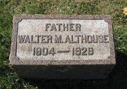 Walter Monroe Althouse