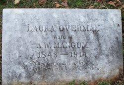 Laura <i>Overman</i> Mangum