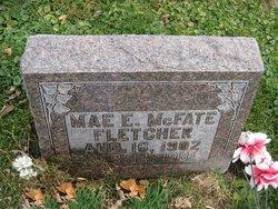 Mae E. <i>McFate</i> Fletcher