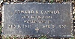 Edward R Canady