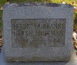 Bessie <i>Fairbanks</i> Huffman