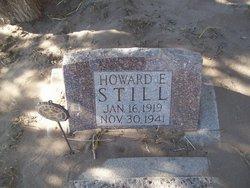 Howard E Still