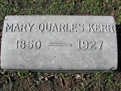 Mary <i>Quarles</i> Kerr