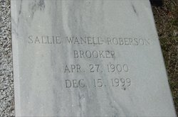 Sallie Wanell <i>Roberson</i> Brooker