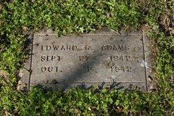 Edward R Adams