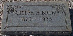 Adolph H Bruhl
