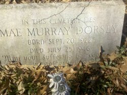 Mae <i>Murray</i> Dorsey