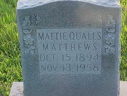Sarah Mattie <i>Qualls</i> Matthews