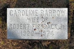 Caroline <i>Barrow</i> Fishback
