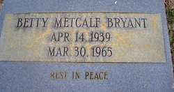 BETTY <i>METCALF</i> BRYANT