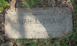 Uriah L. Drane