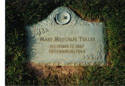 Mary Breath Mamie <i>Metcalfe</i> Tuller
