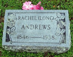Rachel Anna <i>Long</i> Andrews