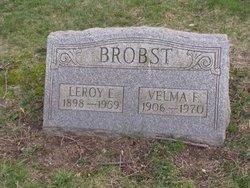 Leroy E Brobst