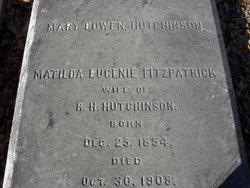 Matilda Eugene <i>Fitzpatrick</i> Hutchinson