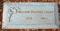 Melissa Araminta <i>Presson</i> Gaddy